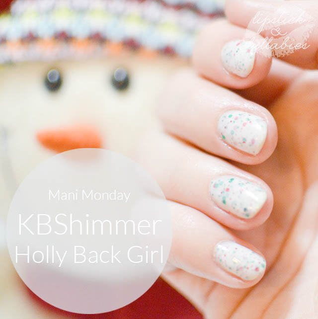Mani Monday - KBShimmer Holly Back Girl